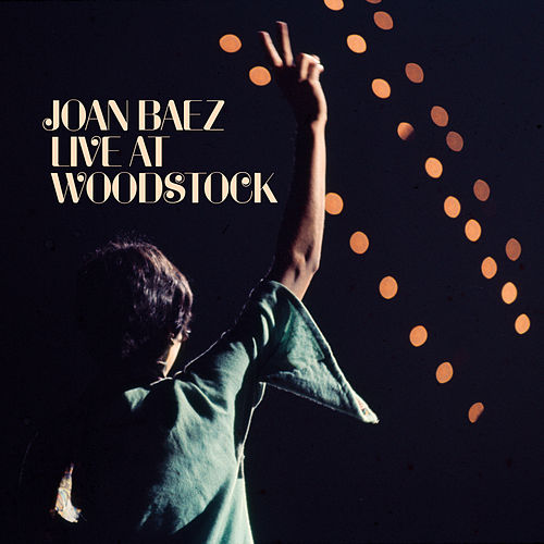 Live At Woodstock von Joan Baez