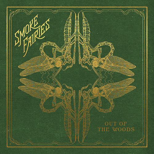 Out Of The Woods von Smoke Fairies