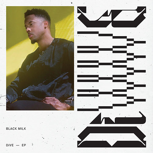 DiVE von Black Milk