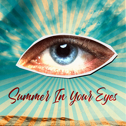 Summer In Your Eyes by Douwe Bob