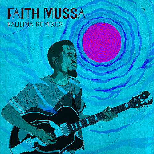 Kalilima Remixes di Faith Mussa