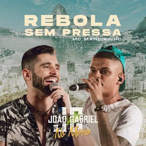 Rebola Sem Pressa (Ao Vivo No Rio De Janeiro / 2019) de João Gabriel