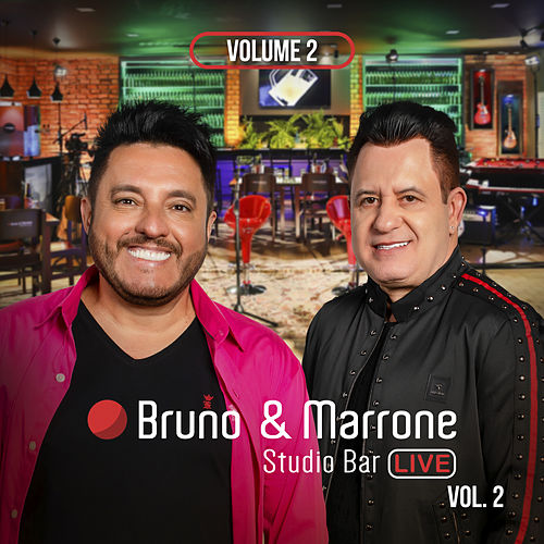 Studio Bar (Ao Vivo Em Uberlândia / 2018 / Vol. 2) von Bruno & Marrone