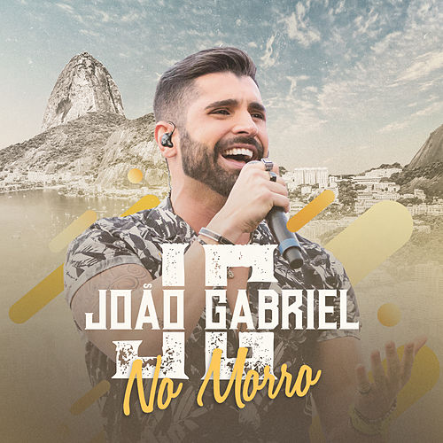 No Morro (Ao Vivo No Rio De Janeiro / 2019) de João Gabriel