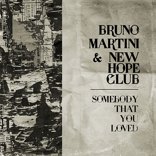 Somebody That You Loved de Bruno Martini
