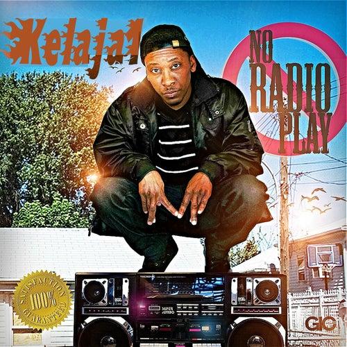 No Radio Play de Kelaja1