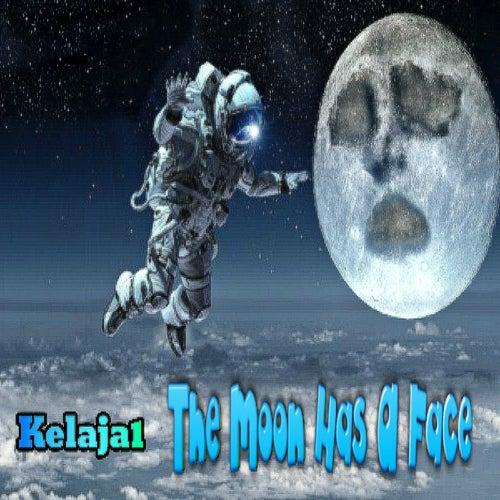The Moon Has a Face de Kelaja1