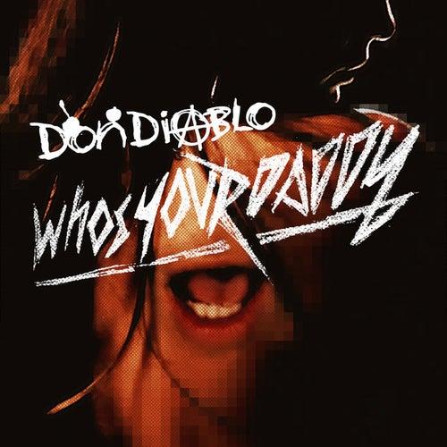 Who's Your Daddy de Don Diablo