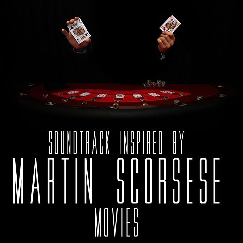 Soundtrack Inspired by Martin Scorsese Movies by Various Artists