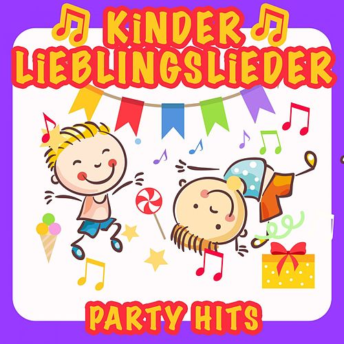 Kinder Lieblingslieder: Party Hits von Various Artists