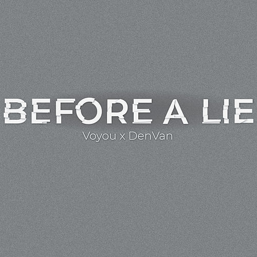 Before a Lie by Voyou