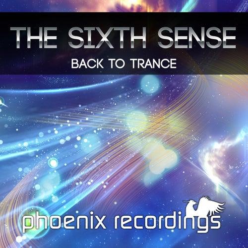 Back to Trance de Sixth Sense