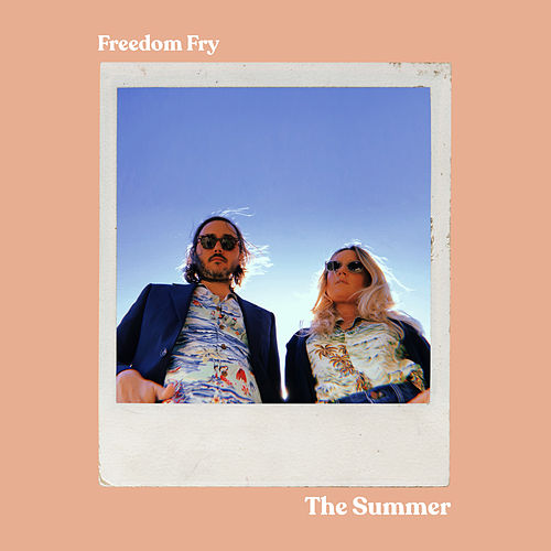 The Summer von Freedom Fry