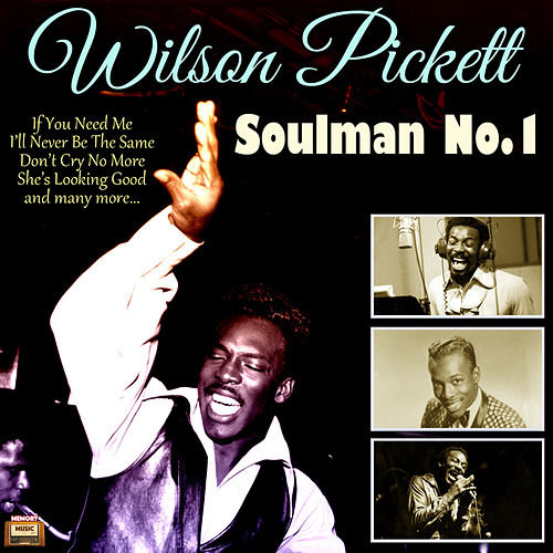 Soulman No.1 by Wilson Pickett