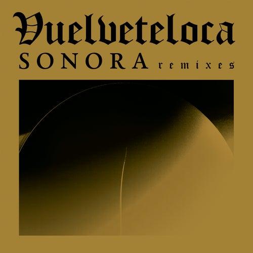 Sonora Remix de Vuelveteloca