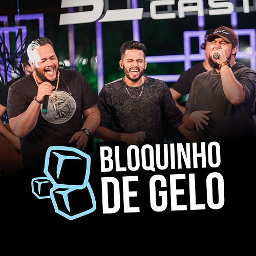 Bloquinho de Gelo (Ao Vivo) von Breno Castro