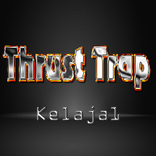 Thrust Trap de Kelaja1