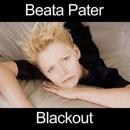 Blackout by Beata Pater