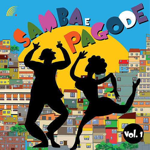 Samba e Pagode, Vol. 1 de Various Artists