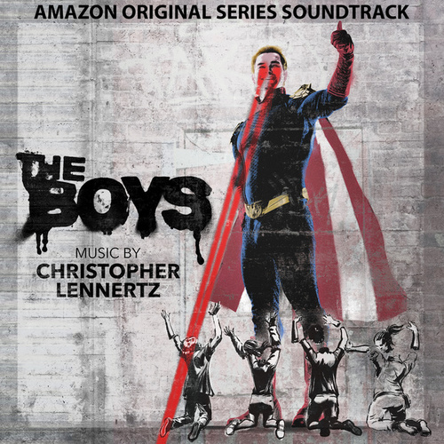 The Boys (Music from the Amazon Original Series) by Christopher Lennertz