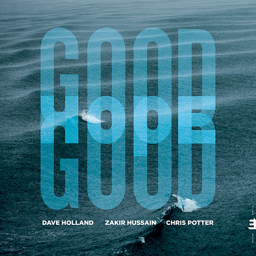 Good Hope von Dave Holland