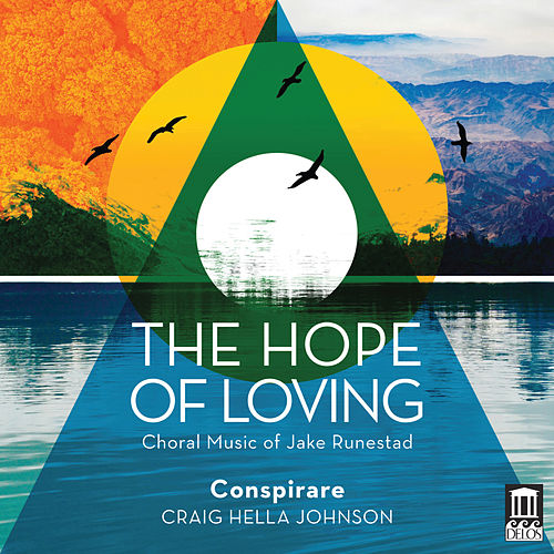 The Hope of Loving von Conspirare