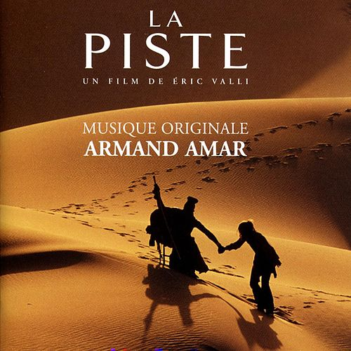 La piste (Original Motion Picture Soundtrack) (Remastered) by Armand Amar