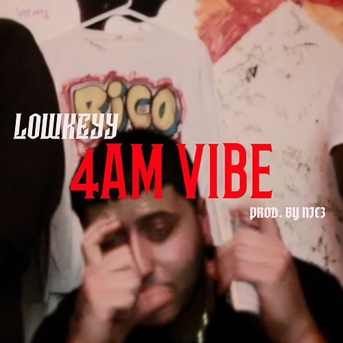 4am Vibe by Lowkeyy