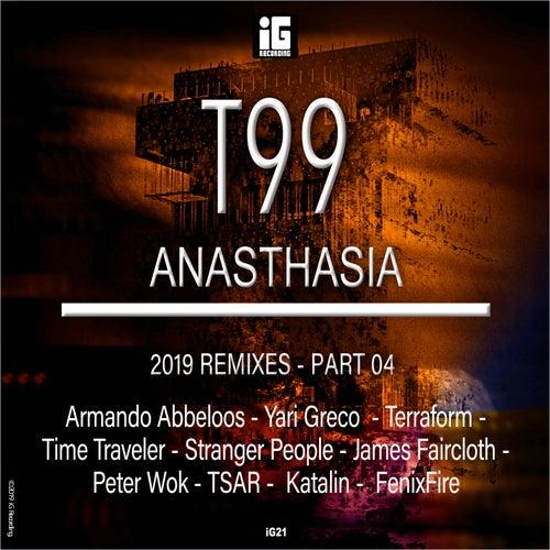Anasthasia (2019 Remixes), Pt. 4 von T99