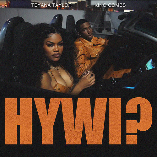 How You Want It? by Teyana Taylor