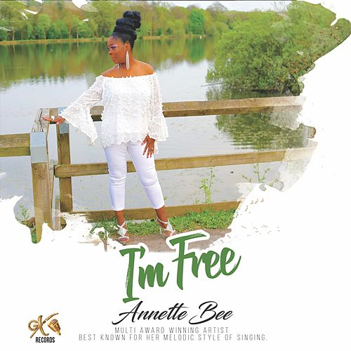 I'm Free by Annette Bee