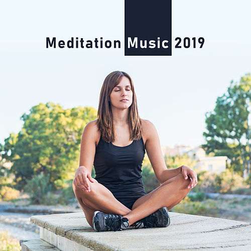 Meditation Music 2019: Healing Music for Inner Harmony, Deep Relaxation, Zen, Meditation Therapy, Spiritual Awakening von Yoga Music