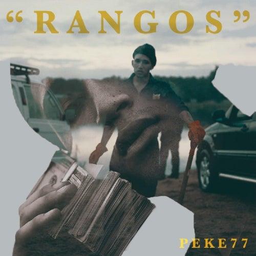Rangos by Pekeño 77