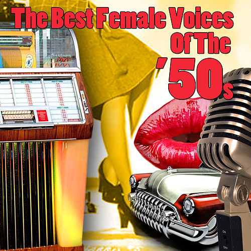 The Best Female Voices Of The '50s de Various Artists