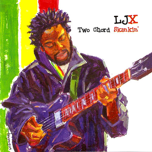 Two Chord Skankin' by Lyndon John X