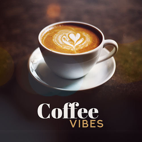 Coffee Vibes: Jazz Relaxation, Jazz Coffee, Chillout Zone, Jazz Music Ambient de Vintage Cafe