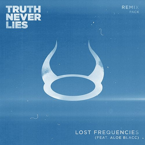 Truth Never Lies (Remix Pack) von Lost Frequencies