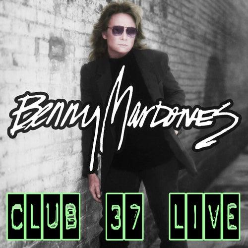 Club 37 (Live) de Benny Mardones