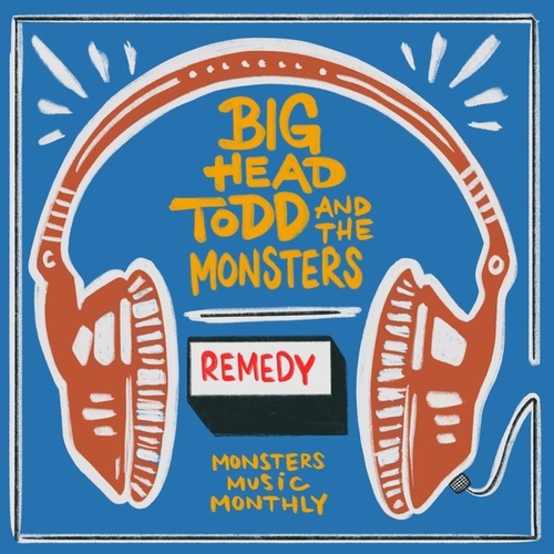 Remedy de Big Head Todd And The Monsters
