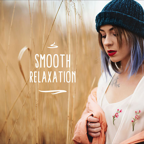 Smooth Relaxation: Jazz Lounge, Ambient Jazz to Rest, Restaurant, Jazz Coffee, Music Zone van Gold Lounge