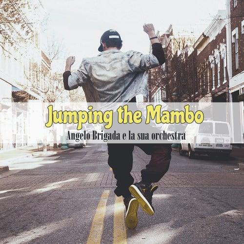Jumping the Mambo by Angelo Brigada e la sua orchestra