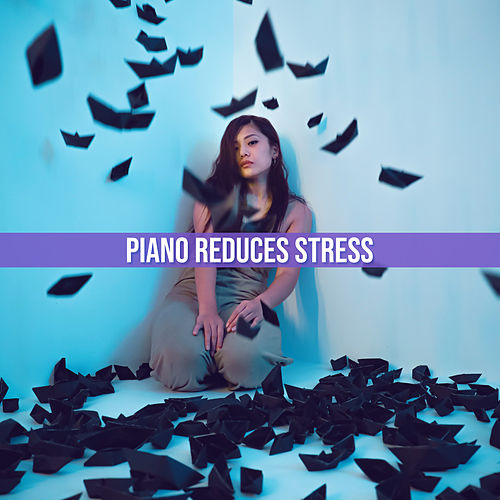 Piano Reduces Stress: Instrumental Jazz Music Ambient, Piano Music to Calm Down von Jazz Lounge