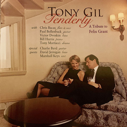 Tenderly (A Tribute to Felix Grant) von Tony Gil