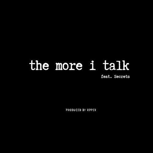 The More I Talk by Ray Pearson