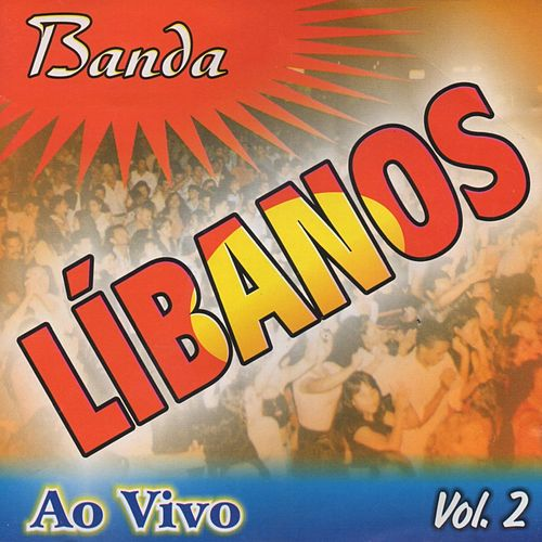 Banda Líbanos, Vol. 2 (Ao Vivo) de Banda Líbanos
