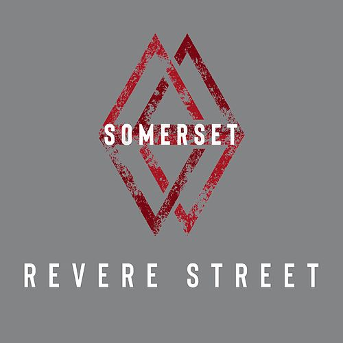 Revere Street by Somerset