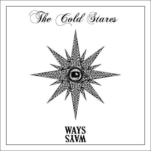 Ways White von The Cold Stares