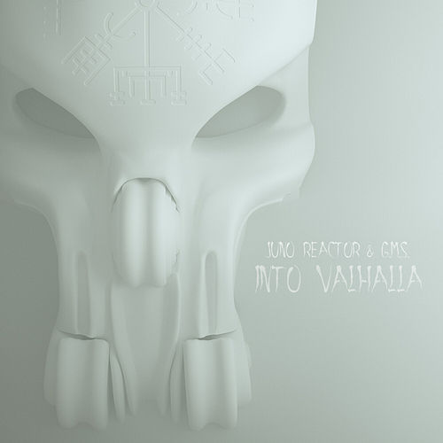Into Valhalla by Juno Reactor