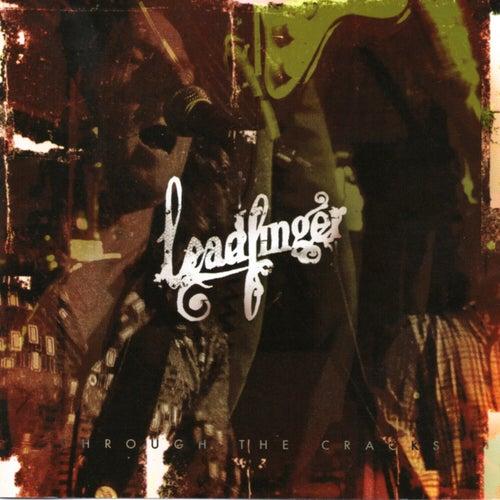 Through the Cracks von Leadfinger