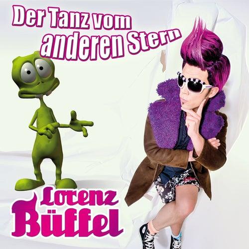 Der Tanz vom anderen Stern von Lorenz Büffel